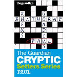 Guardian Cryptic Setters: Paul
