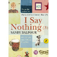 I Say Nothing (3)